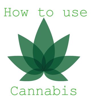 How to use cannabis